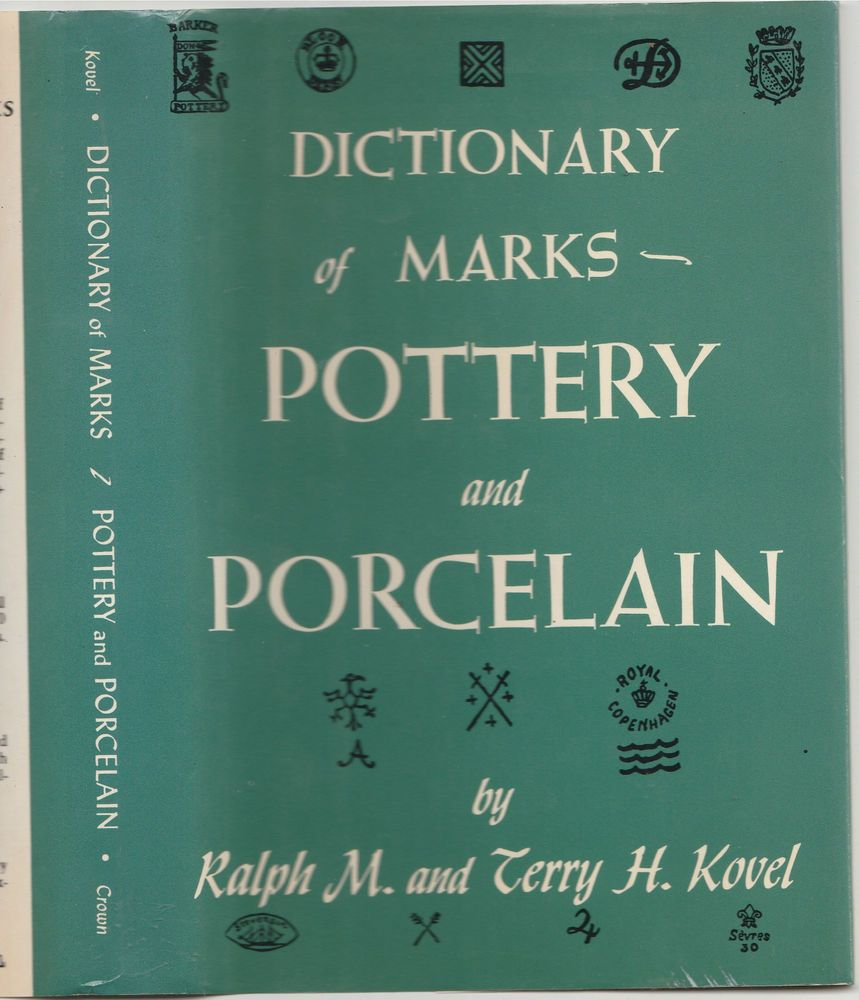 Pottery And Porcelain 1650 to 1850 Kovels Dictionary of Marks