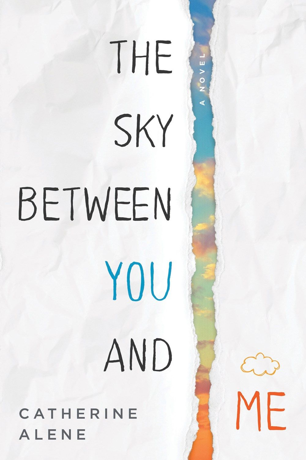 Coverreveal the sky between you and me by catherine alene