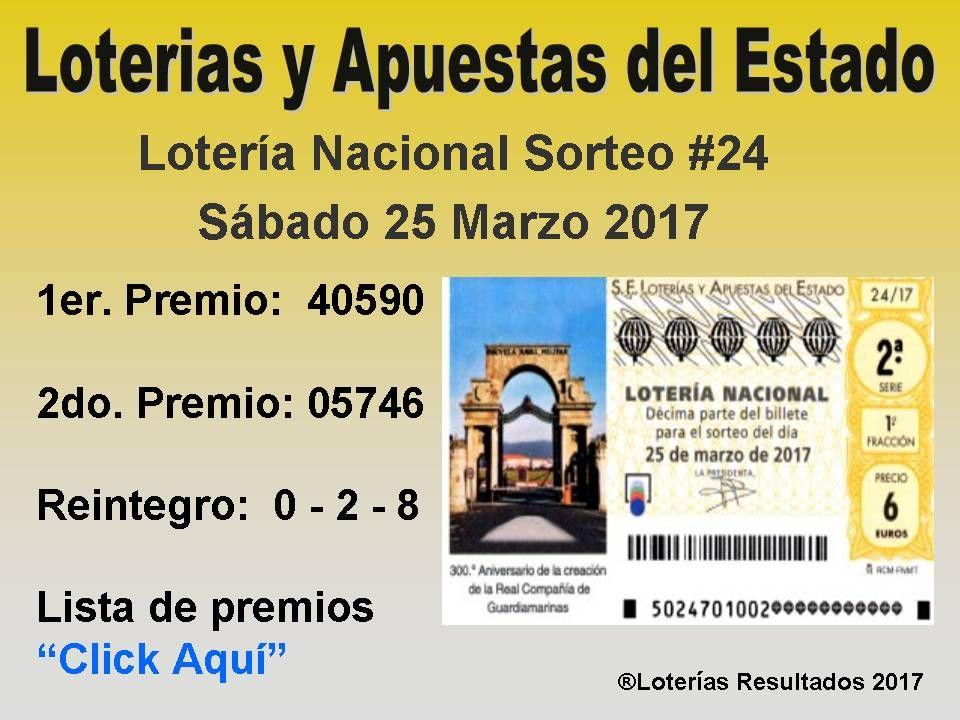 Loteria Nacional Sorteo 24 Del Sabado 25 Marzo 2017 Resultados Y Lista De Premios Click Aqui Para Detalles Completo Lotería Nacional Lotería Sorteo