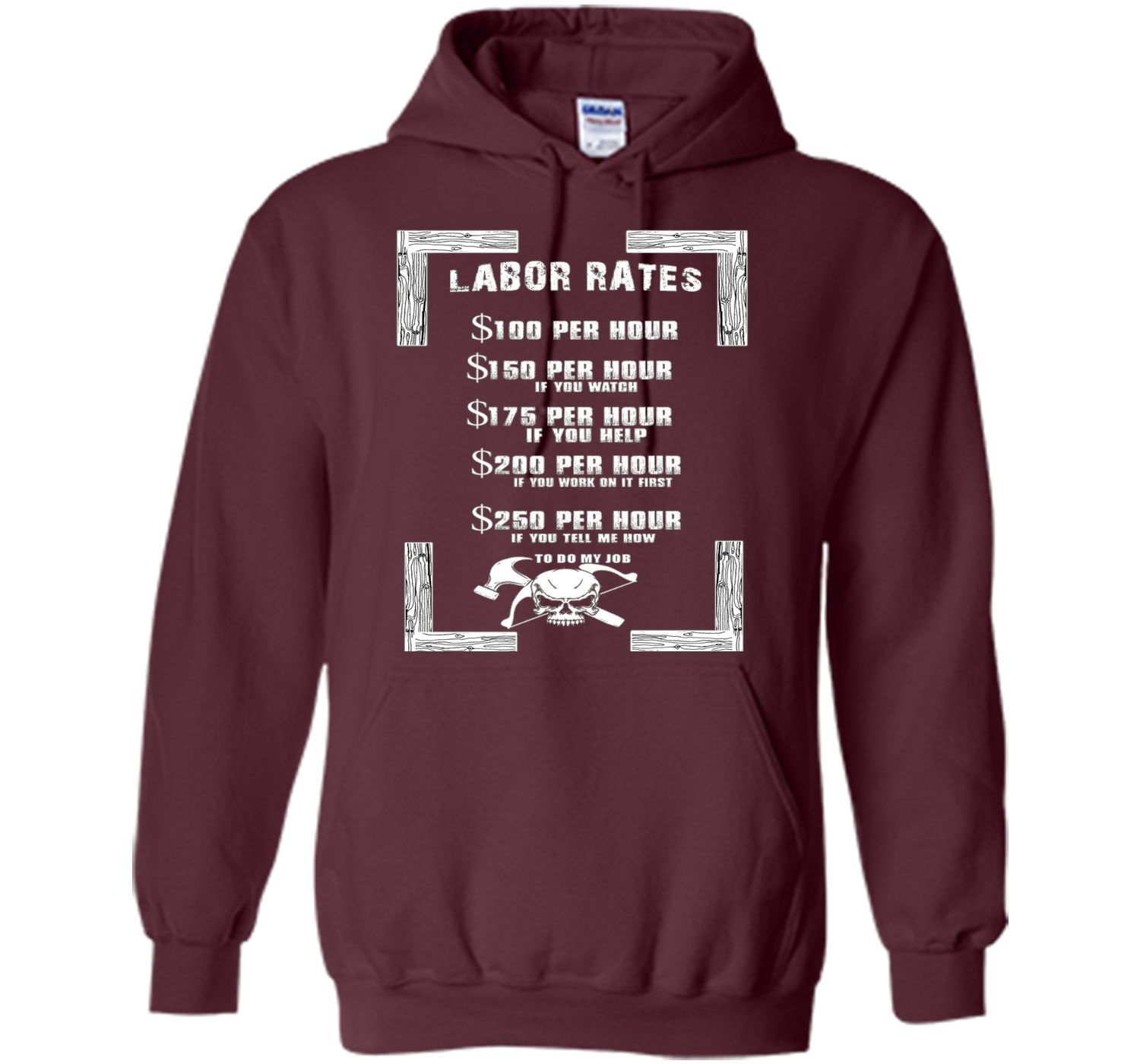 Carpenter Labor Rates Funny Woodwooking T Shirt Gift