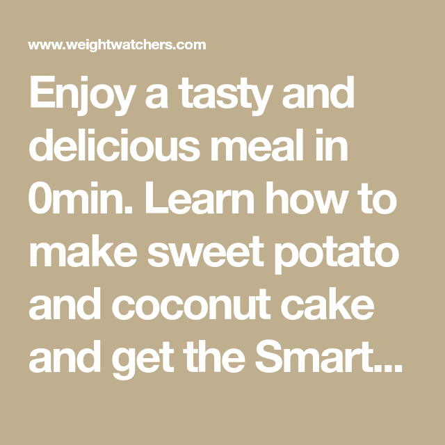 Enjoy A Tasty And Delicious Meal In 0min Learn How To Make Sweet Potato And Coconut Cake And