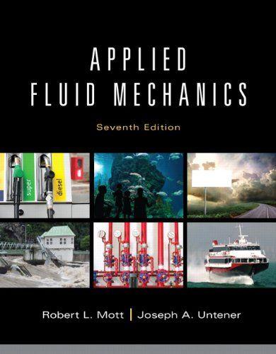 132558920 Engineering Robert L Mott 132558920 Applied Fluid Mechanics 7th Edition Http Lowpricebooks Co 132 Fluid Mechanics Ebook Pdf How To Apply