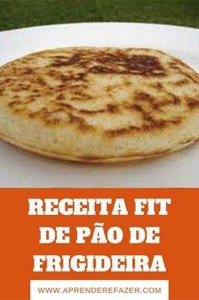 Photo of Receita Fit de Pão de frigideira