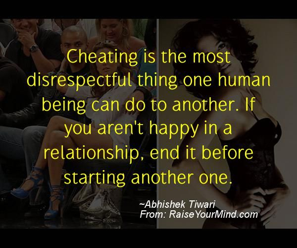 Cheating is the most #disrespectful thing one human being can do to