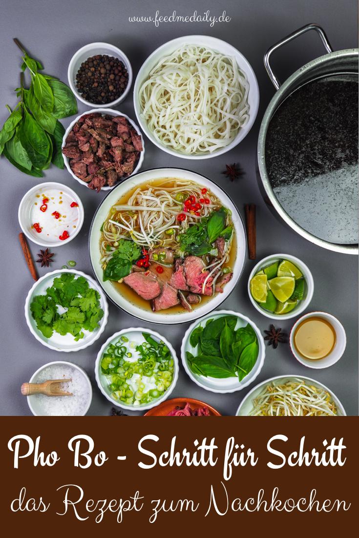 Die Pho Bo Suppe aus Vietnam, jetzt für euch mit Schritt für ...