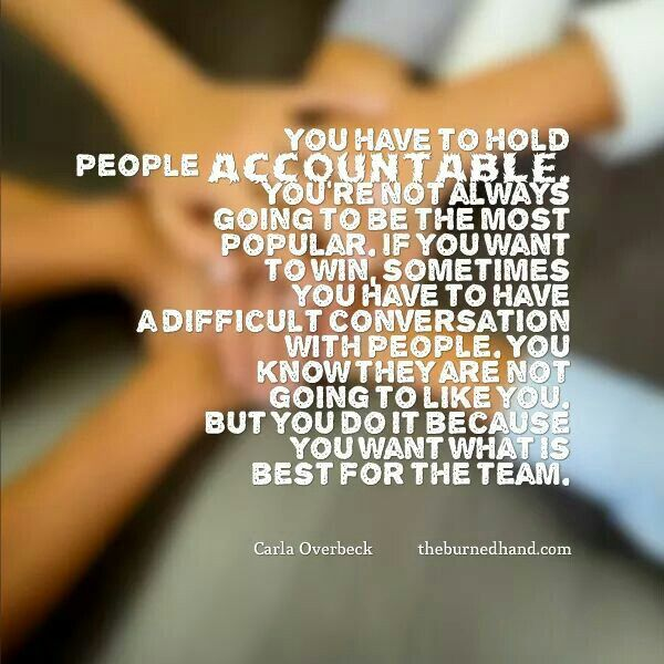 Pin By Rena Martinez Stluka On Quotes Teammate Quotes Work Quotes Accountability Quotes