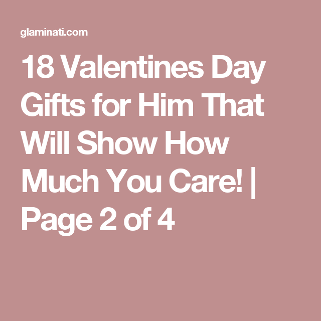 33 Valentines Day Gifts for Him That Will Show How Much You Care ...