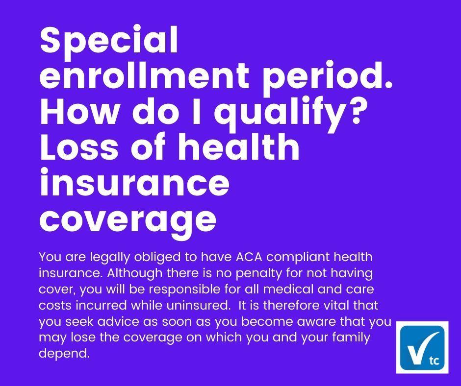 Special Enrollment Period How Do I Qualify Loss Of Health