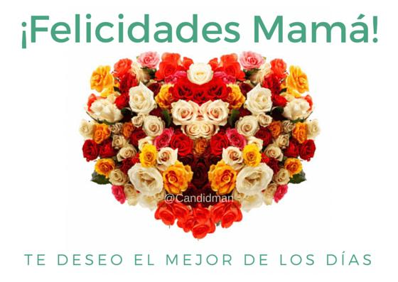 Frases Y Tarjetas De Felicitación Para El Día De Las Madres