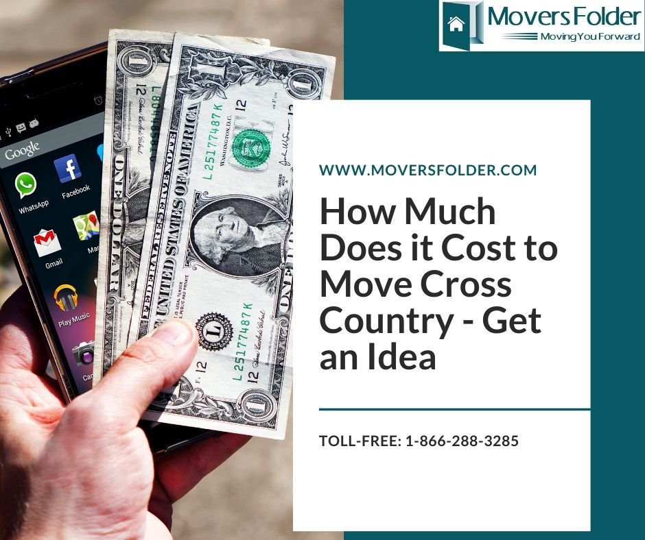 How Much Does it Cost to Move Cross Country Know More in