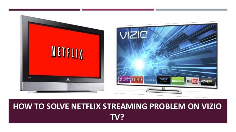 Netflix is the most famous app used by the users of Vizio TV