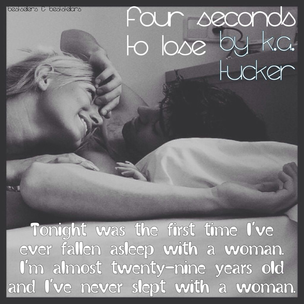 Four Seconds to Lose by KA Tucker