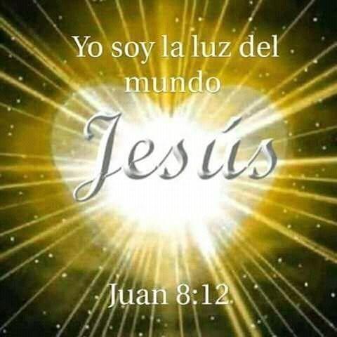 Yo soy la luz del mundo. Jesús. Jn 8.12 | Mensaje de dios ...