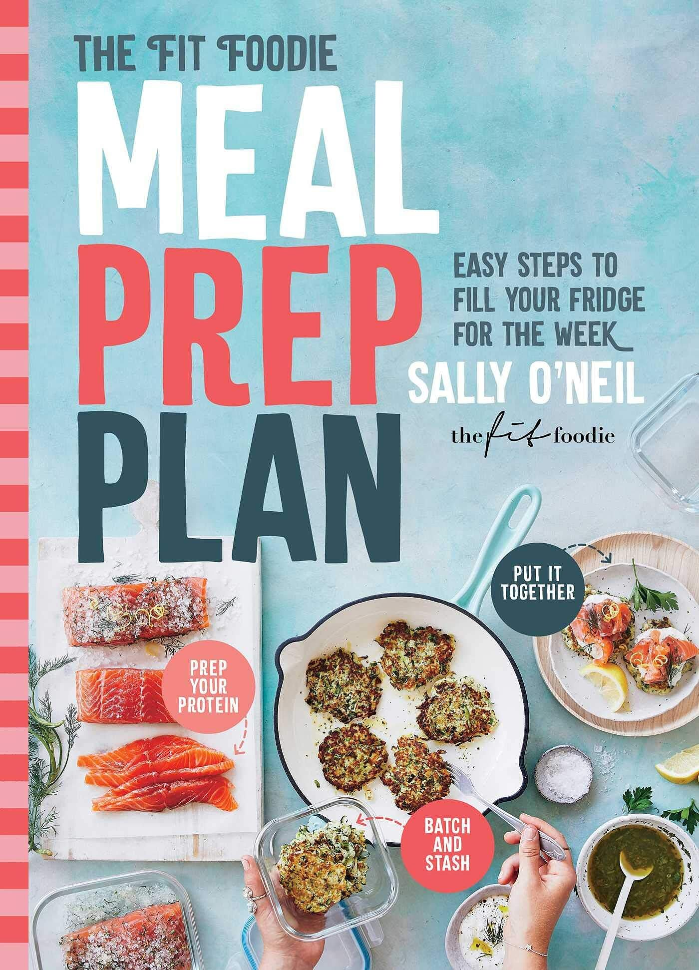 The Fit Foodie Meal Prep Plan Easy In 2020 Meal Prep Plans Easy Meal Prep Batch Cooking Healthy