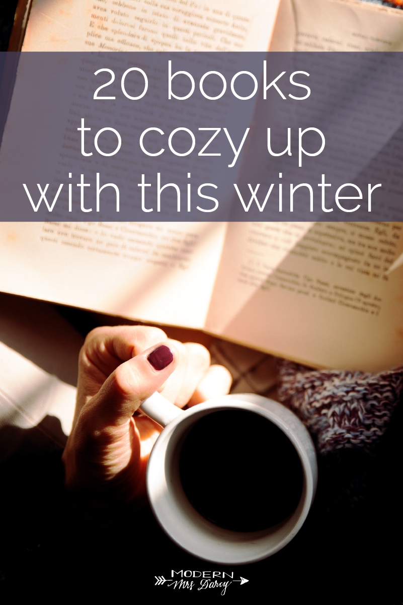 20 Books To Cozy Up With This Winter Modern Mrs Darcy Hygge Book Book Club Books Winter Books