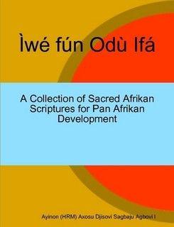 Iwe fun Odu Ifa: Ancient Afrikan Sacred Text | Ancient Kemet