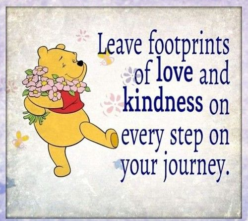 Leave footprints of love and kindness on every step on your journey