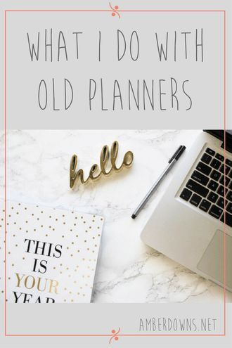 What I Do With Old Planners Pion Planner Hy