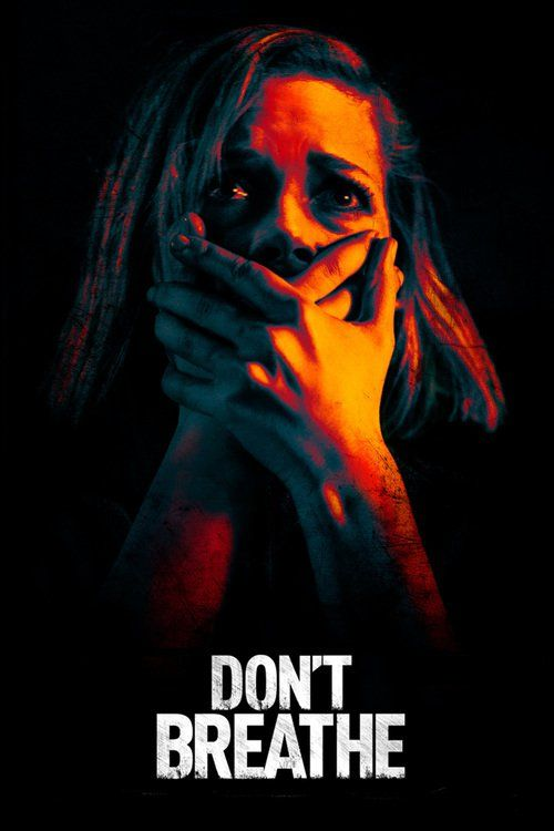 In Don T Breathe Von Fede Alvarez Bekommt Es Eine Gruppe Junger Einbrecher Mit Dem Ultimativen Widersacher Zu Tun Filme Sehen Horror Filme Horrorfilm Poster