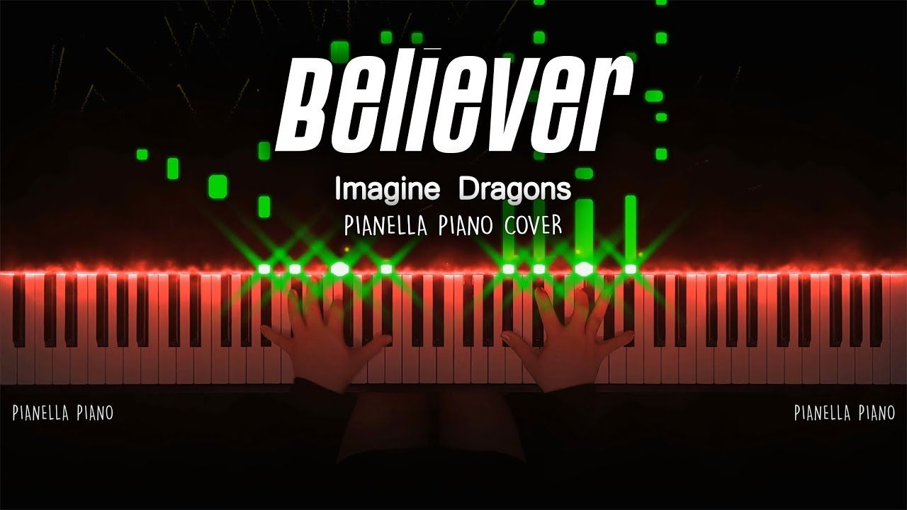 Imagine Dragons Believer Piano Cover By Pianella Piano Imagine Dragons Piano Cover Piano