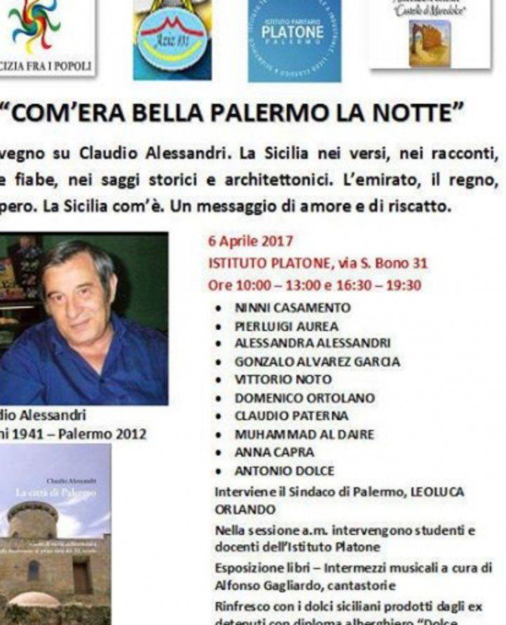 `COM'ERA BELLA PALERMO LA NOTTE` - Convegno su Claudio Alessandri @ Istituto Platone - 6-Aprile https://www.evensi.it/comera-bella-palermo-la-notte-convegno-su-claudio/204256874