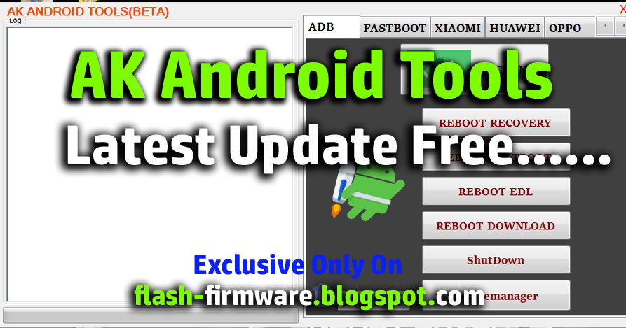 DownloadAK Android Tools Features: Adb: Device InfoReboot