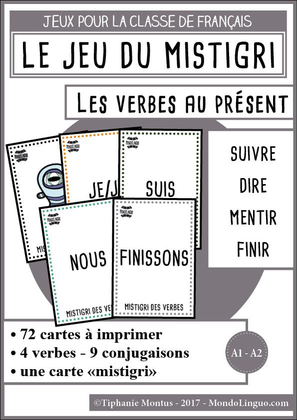 Mistigri Des Verbes Suivre Dire Mentir Finir Mondolinguo Francais Jeux De Grammaire Verbe Conjugaison Cm2