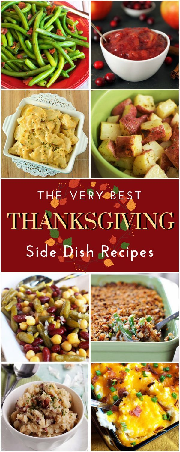 The Very Best Thanksgiving Side Dish Recipes #thanksgivingrecipessidedishes