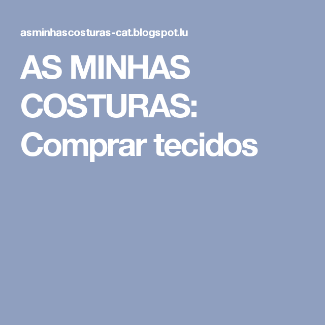 AS MINHAS COSTURAS: Comprar tecidos