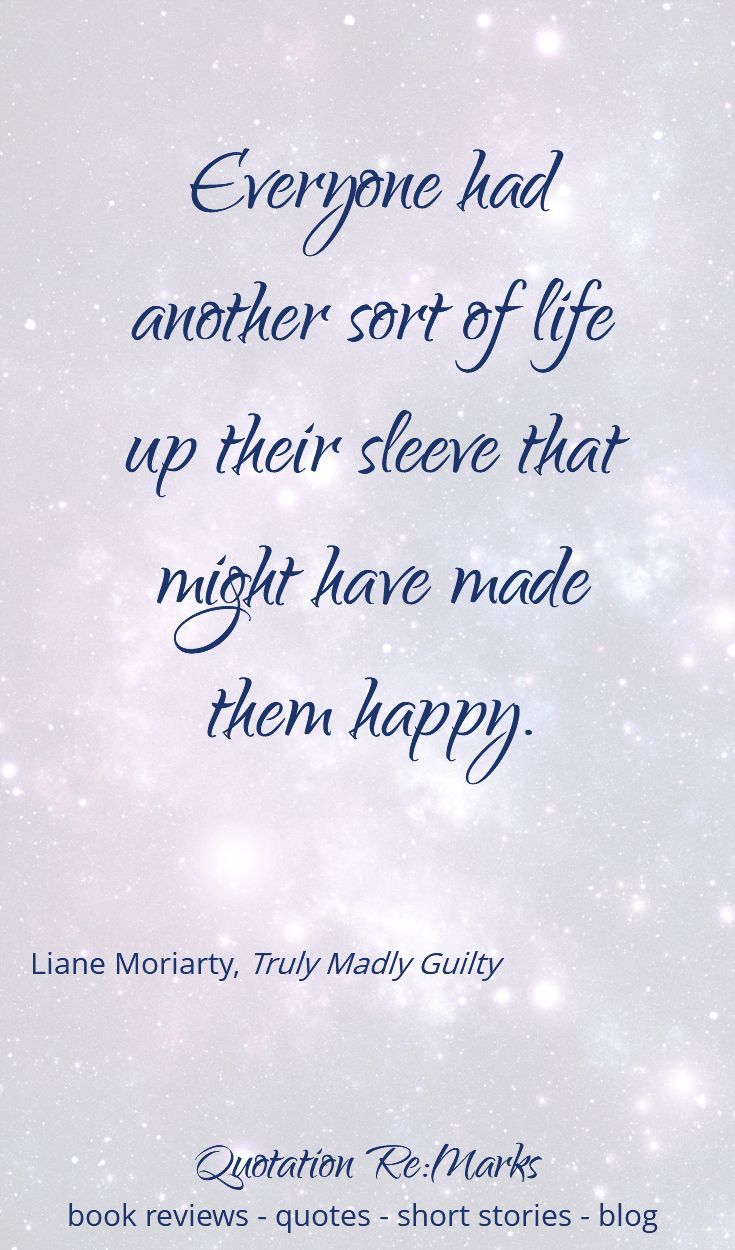 Life Quotes Book Book Review  Truly Madly Guiltyliane Moriarty  Plus Some Of