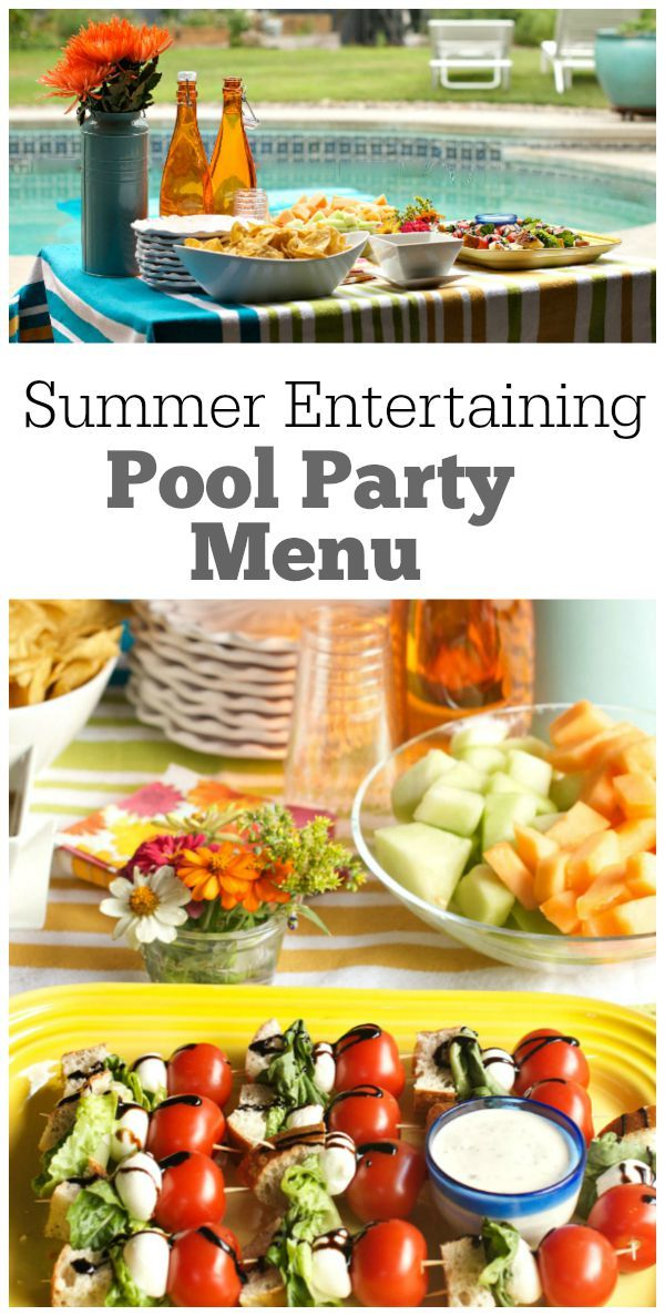 cc4f84d8b Summer Entertaining: Backyard Pool Party Menu- recipes and decor ideas  included.