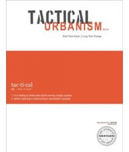 Tactical Urbanism Guide Urban Planning Urban Design Plan How