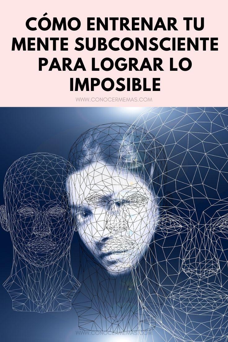 El Poder De La Mente Cómo Entrenar Tu Mente Subconsciente Para Lograr Lo Imposible Spiritual Life Life Motivation Mental Wellbeing