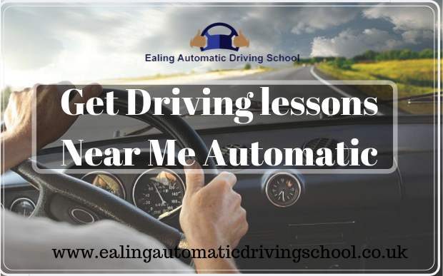 Looking for the Driving Lessons Near Me Automatic ? Ealing