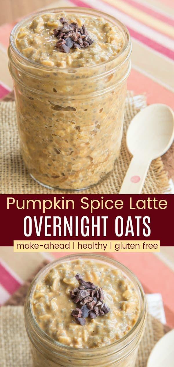 Pumpkin Spice Latte Overnight Oats Recipe - Cupcakes & Kale Chips