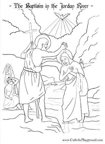 baptism of the lord in the jordan river by st john the baptist catholic coloring page feast is january 9th
