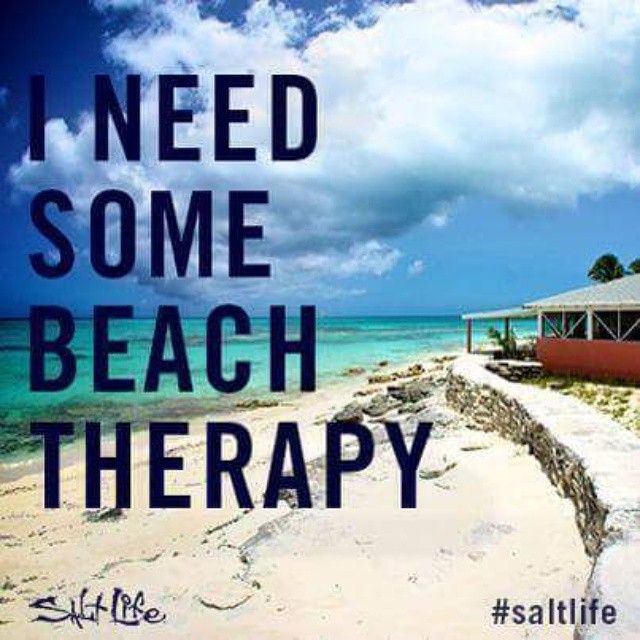 I Need Some Beach Therapy Saltlife
