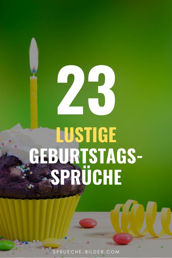 Gluckwunsche Zum 23 Geburtstag Lustig Erwachsen