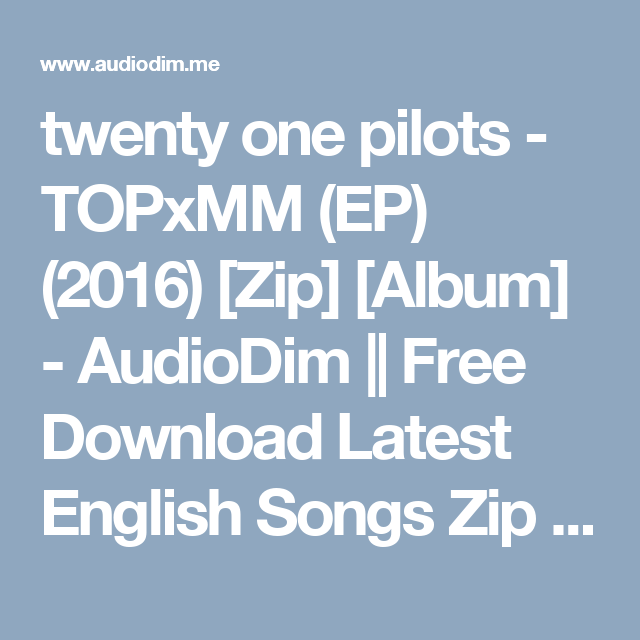 twenty one pilots vessel album torrent download