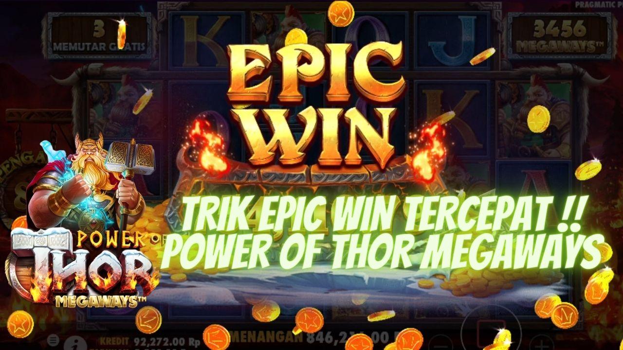 Tips Epic Win New Slots Pragmatic Indonesia Power Of Thor Megaways Di 2021 Indonesia