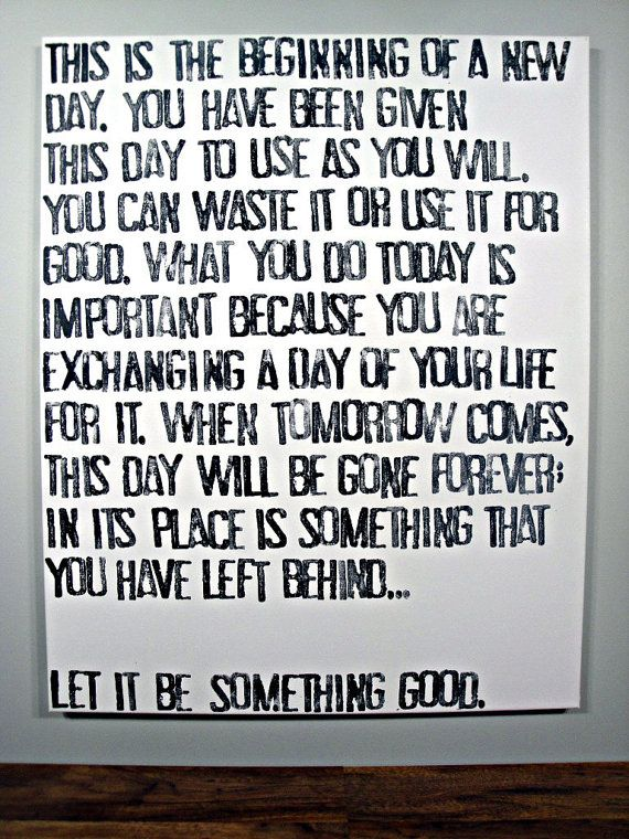 Today Is The Beginning Of A New Day Quote On Canvas 24x30 New Day Quotes Entrepreneurial Quotes Inspirational Quotes