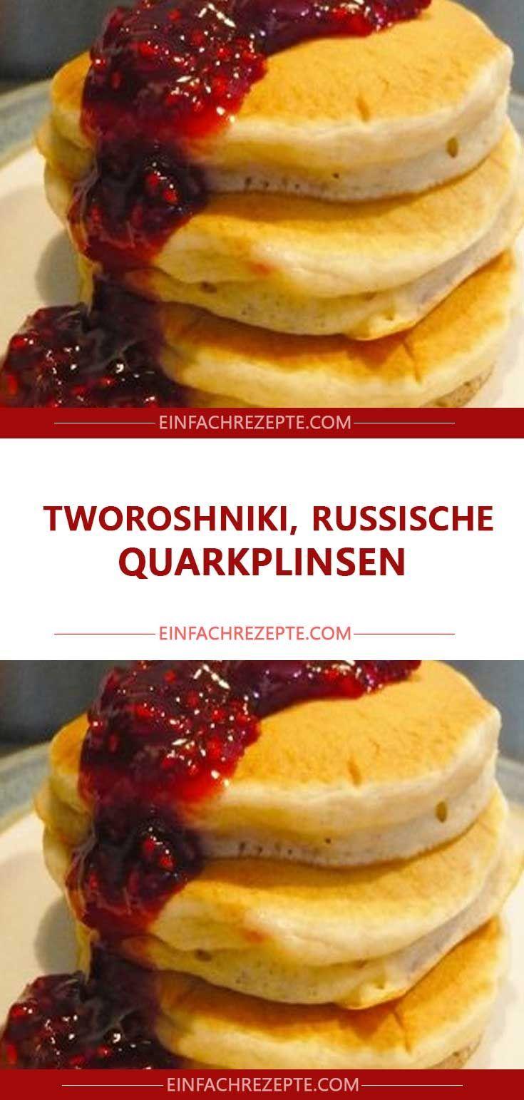 Tworoshniki Russische Quarkplinsen Rezepte Beste Pfannkuchen