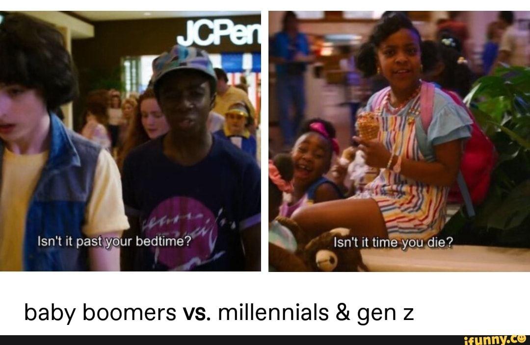 Baby Boomers Vs Millennials Gen 2 Ifunny Stranger Things Funny Stranger Things Have Happened Stranger Things Meme