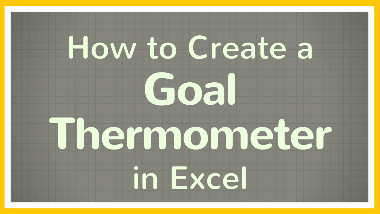 Free Excel Tutorial Learn How To Create A Goal Thermometer In