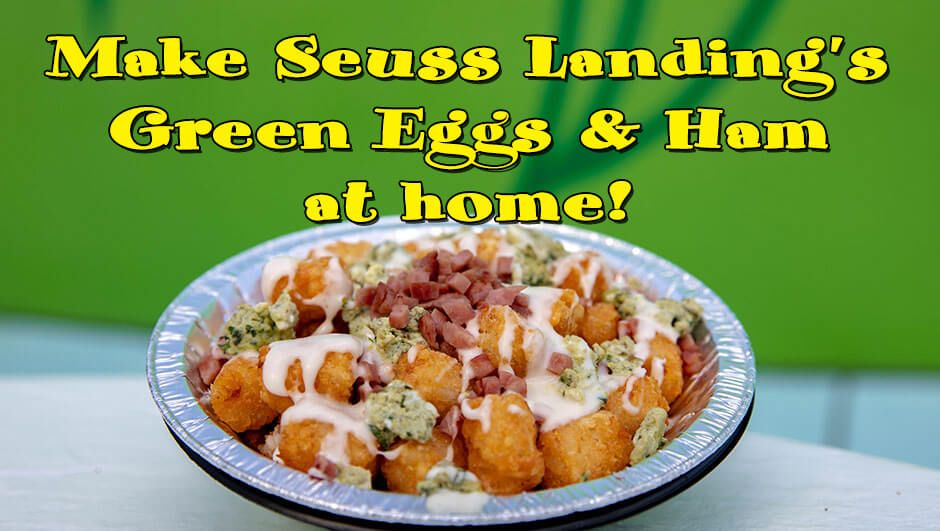 Recipe: Make Seuss Landing's Green Eggs and Ham at Home | Inside the Magic
