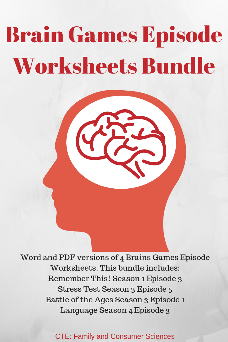 Brains Games Brain Games Episode Worksheets Bundle Cte Family And Consumer