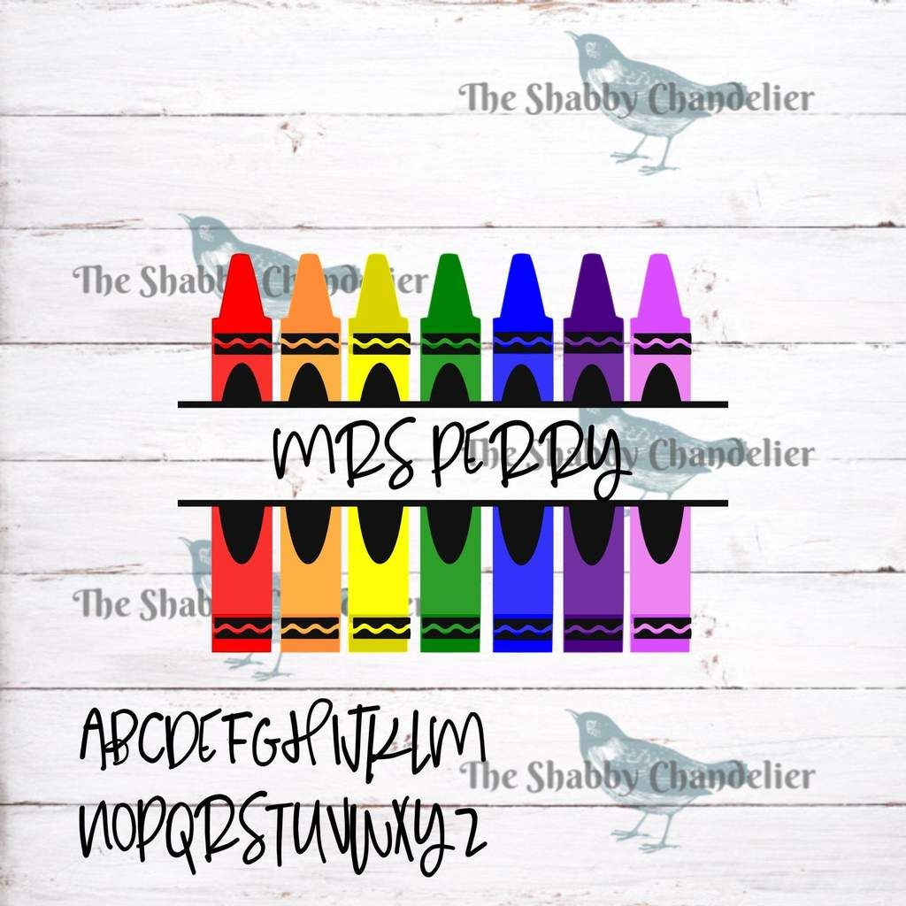 Teacher Name With Crayons Entire Alphabet Included You