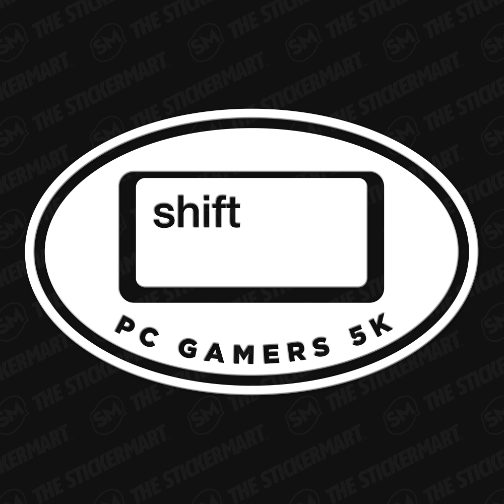 Shift Pc Gamers 5k Vinyl Decal Vinyl Decals Gamer Vinyl