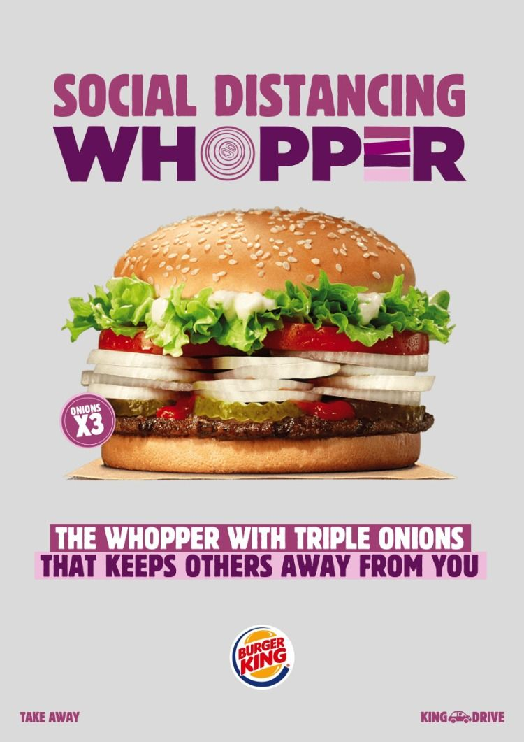 Burger King The Social Distancing Whopper Campaigns Of The World In 2020 Burger Burger King Whoppers