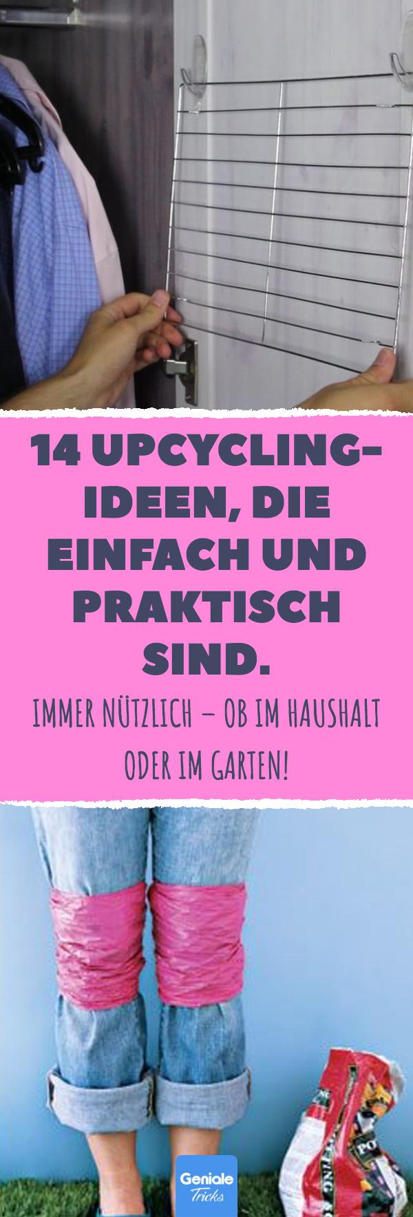 14 Upcycling- Ideen, die einfach und praktisch sind. 14 simple und praktische Upcycling-Ideen. #Upcycling #Lifehacks #Haushalt #Tricks #praktisch #Liste #gartenrecycling